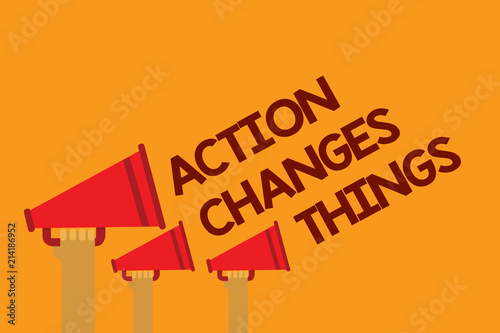 Word writing text Action Changes Things. Business concept for doing something will reflect other things Reaction Three lines text messages ideas multiple alarm speaker symbol announcement.