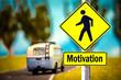 Schild 309 - Motivation