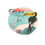 Hand drawn vector abstract cartoon summer time graphic illustrations template background badge design with ocean beach landscape,sunset and beauty toucan bird with Stay wild and free typography text - 214598726