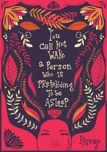 You Can Not Wake A Person Who Is Pretending To Be Asleep Inspirational Quote Handlettering Design  Decoration Native American Proverb Sticker