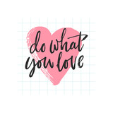 Do what you love lettering