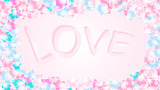 Texture frame with the inscription love from the letters of cheerful beautiful loving tender multicolored bright hearted festive favorite unique hearts. Back background Vector illustration
