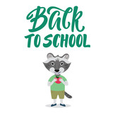 Cute raccoon character Back to school concept with lettering sign.