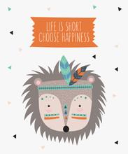 Indian Tribal Hedgehog Face  Motivational Slogan Sticker