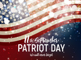 Patriot Day USA poster background.September 11, We will never forget. Vector illustration. - 217777163
