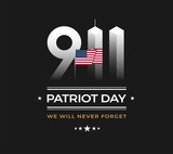 Patriot Day 9/11 Memorial illustration with USA flag, 911 Patriot Day, black background. September 11 vector illustration - 218498557