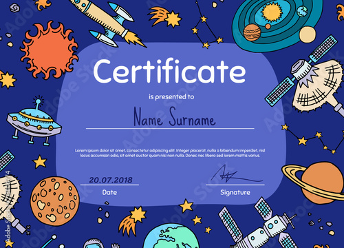 Vector diploma or certificate for children with hand drawn space elements illustration