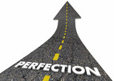 Perfection Great Outcome Best 100 Percent Road Word 3d Illustration - 219733348