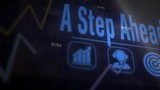 A Step Ahead business concept on a flashing computer monitor with moving graphs and data. - 220013335