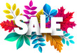 Sale sign. Promo poster with color leaves for shop.