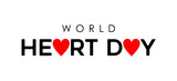 World Heart Day typography quote sign for health - 220710350
