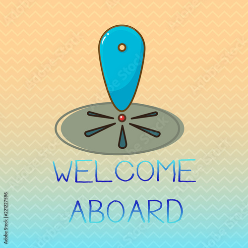 Conceptual hand writing showing welcome aboard business photo conceptual hand writing showing welcome aboard business photo showcasing expression of greetings to a person m4hsunfo