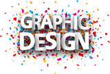 Graphic design poster with colorful confetti. - 221487592