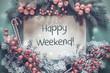 Leinwanddruck Bild - Christmas Garland, Fir Tree Branch, Snowflakes, Text Happy Weeekend