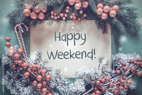 Leinwanddruck Bild Christmas Garland, Fir Tree Branch, Snowflakes, Text Happy Weeekend