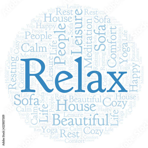 Relax in a circle shape word cloud. - 221807589