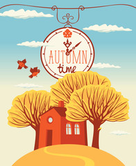 Vector autumn landscape with words Autumn time on clock, with yellowed trees and cheerful house on hill in flat style © paseven