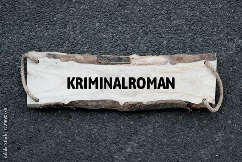 Neutrales Bild auf dem das Wort Kriminalroman abgebildet ist. Abstrakte Illustration - 221890739