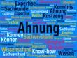 Das Wort - Ahnung - abgebildet in einer Wortwolke mit zusammenhängenden Wörtern - 221929159