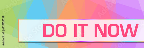 Fototapeta Do It Now Colorful Abstract Background Horizontal