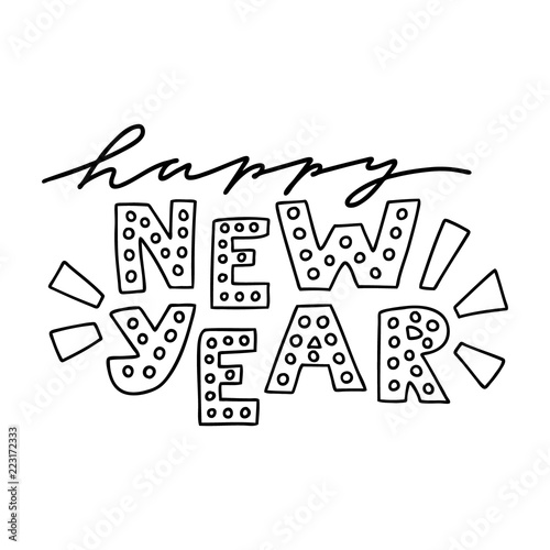 Hand drawn vector lettering quote - Happy New Year! - for Christmas ...