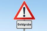 Schild 327 - Goldgrube - 223177537