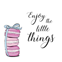 Colorful Cute Macaroons And Hand Drawn Quote Text