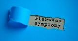 Pierwsze symptomy - 223400381