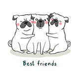 Draw pug dog hug with love and word best friend