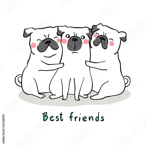 Draw pug dog hug with love and word best friend
