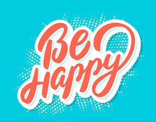 Be Happy  Lettering Sticker