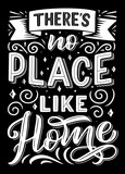 There is no place like home lettering quote