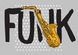 Funk Music Lettering Type Poster Design With A Saxophone Illustration Vector Image - 225201799