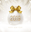 Holiday white bauble with glitter gold bow ribbon and New year 2019 number. Christmas ball on a snow. Vector illustration.