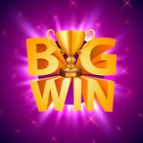 Big win cup casino signboard, game banner design. Vector illustration