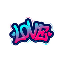 Love. Tag Graffiti Style Label Lettering. Vector Illustration.