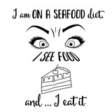 Funny quote about diet - 226967133
