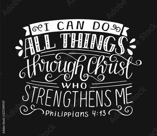 Bible Verse With Hand Lettering I Can Do All Things Through Christ
