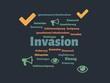 Das Wort - Invasion - abgebildet in einer Wortwolke mit zusammenhängenden Wörtern - 227604504