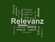 Das Wort - Relevanz - abgebildet in einer Wortwolke mit zusammenhängenden Wörtern - 227605511