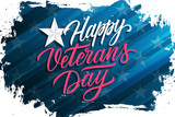 USA Veterans Day celebrate banner with brush stroke background and hand lettering text Happy Veterans Day. United States national holiday vector illustration.