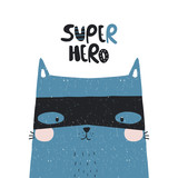 Super cat with lettering quote. Cute kids print. Vector hand drawn illustration. - 228104907