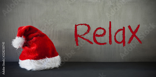 Santa Hat, Text Relax, Gray Cement Background - 228238745
