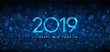 Blue bokeh 2019 Happy New Year banner.
