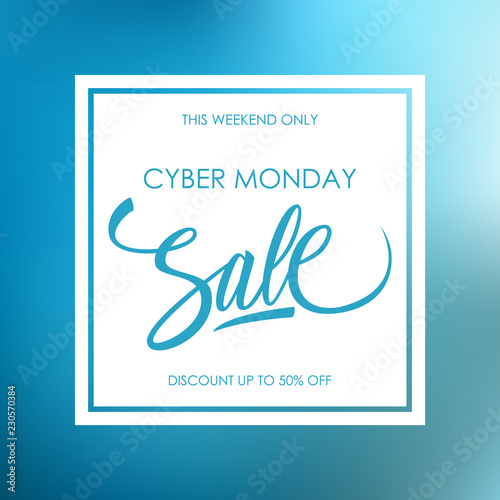 Cyber Monday Sale special offer card with calligraphic lettering text design on blue blurred background for online discount shopping. Vector illustration.