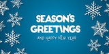 Season's Greetings and Happy New Year greeting card concept with white snowflakes and blue background - 230588377