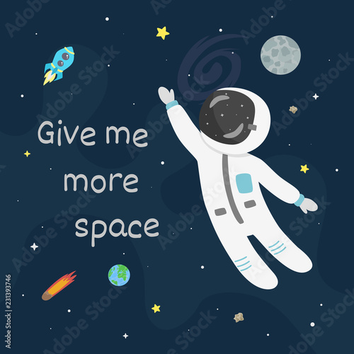 Astronaut in space vector illustration. Give me more space card. - 231393746
