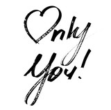 Only you - Lettering - 231404302