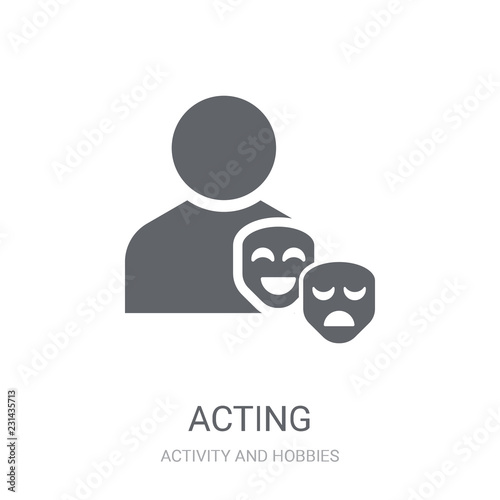 Acting icon. Trendy Acting logo concept on white background from Activity and Hobbies collection