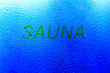 "Leinwanddruck Bild - The inscription on the sweaty glass. The word ""sauna"" written on glass"